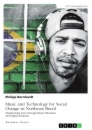 Titel: Music and Technology for Social Change in Northeast Brazil