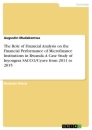 Titel: The Role of Financial Analysis on the Financial Performance of Microfinance Institutions in Rwanda. A Case Study of Inyongera SACCO/Cyuve from 2011 to 2015