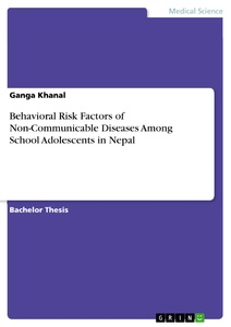 Titel: Behavioral Risk Factors of Non-Communicable Diseases Among School Adolescents in Nepal