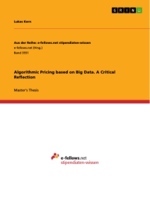 Titel: Algorithmic Pricing based on Big Data. A Critical Reflection