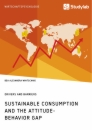 Titel: Sustainable Consumption and the Attitude-Behavior Gap. Drivers and Barriers