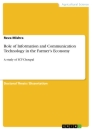 Titel: Role of Information and Communication Technology in the Farmer's Economy
