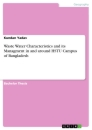 Titel: Waste Water Characteristics and its Managment in and around HSTU Campus of Bangladesh