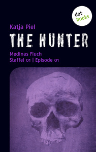 Titel: THE HUNTER: Medinas Fluch