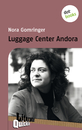 Titel: Luggage Center Andora - Literatur-Quickie