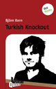Titel: Turkish Knockout - Literatur-Quickie