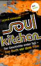 Titel: Soul Kitchen