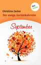 Titel: Der ewige Gartenkalender - Band 9: September
