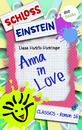 Titel: Schloss Einstein - Band 16: Anna in Love