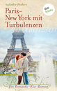 Titel: Paris-New York mit Turbulenzen