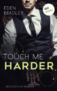 Titel: Touch me harder: Ein Dark-Pleasure-Roman - Band 4
