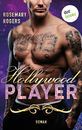 Titel: Hollywood Player: Ein Dark-Romance-Roman - Band 3