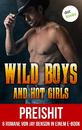 Titel: Wild Boys and Hot Girls