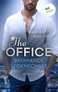 Titel: THE OFFICE - Brennende Leidenschaft
