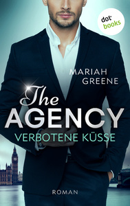 Titel: THE AGENCY - Verbotene Küsse