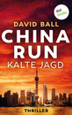 Titel: China Run - Kalte Jagd