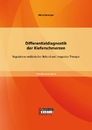 Titel: Differentialdiagnostik der Kieferschmerzen: Regulationsmedizinischer Befund und integrative Therapie
