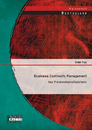 Titel: Business Continuity Management bei Finanzdienstleistern