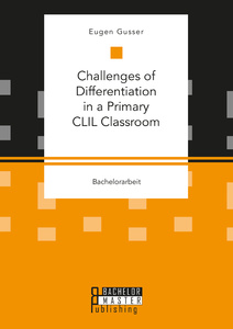 Titel: Challenges of Differentiation in a Primary CLIL Classroom