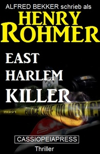 Titel: East Harlem Killer: Thriller
