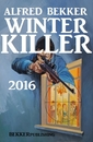 Titel: Winter Killer 2016