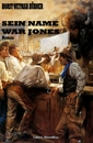 Titel: Sein Name war Jones