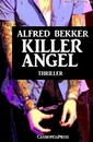 Titel: Killer Angel: Thriller
