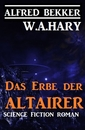 Titel: Das Erbe der Altairer: Science Fiction