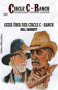 Titel: Circle C-Ranch #23: Geier über der Circle C-Ranch