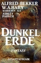 Titel: Ashley Parker Fantasy - Dunkelerde
