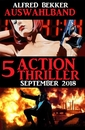 Titel: Auswahlband 5 Action Thriller September 2018