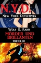 Titel: Mörder und Brillanten: N.Y.D. – New York Detectives