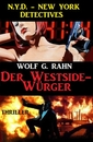 Titel: Der Westside-Würger: N.Y.D. – New York Detectives