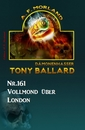 Titel: Vollmond über London Tony Ballard Nr. 161