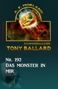 Titel: ​Das Monster in mir Tony Ballard Nr. 192