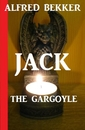 Titel: Jack the Gargoyle