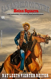 Titel: SAN ANGELO COUNTRY Band 66  Nat Leets vierter Reiter