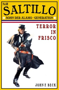 Titel: SALTILLO  Band 18  Terror in Frisco