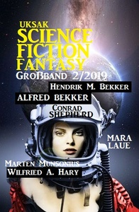 Titel: Uksak Science Fiction Fantasy Großband 2/2019