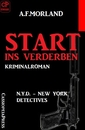 Titel: Start ins Verderben: N.Y.D. – New York Detectives