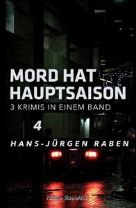 Titel: Mord hat Hauptsaison - Krimi-Sonderedition Band 4