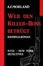Titel: Wer den Killer-Boss betrügt: N.Y.D. – New York Detectives
