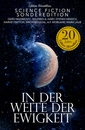Titel: In der Weite der Ewigkeit - Science Fiction-Sonderedition