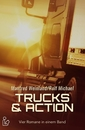 Titel: TRUCKS & ACTION - Vier Romane in einem Band