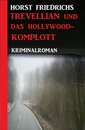 Titel: Trevellian und das Hollywood-Komplott
