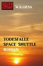Titel: Todesfalle Space Shuttle