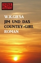 Titel: ​Jim und das Country-Girl