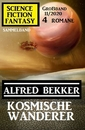 Titel: Kosmische Wanderer: Science Fiction Fantasy Großband 11/2020