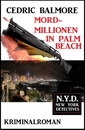 Titel: Mord-Millionen in Palm Beach: N.Y.D. – New York Detectives