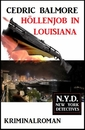 Titel: Höllenjob in Louisiana: N.Y.D. – New York Detectives